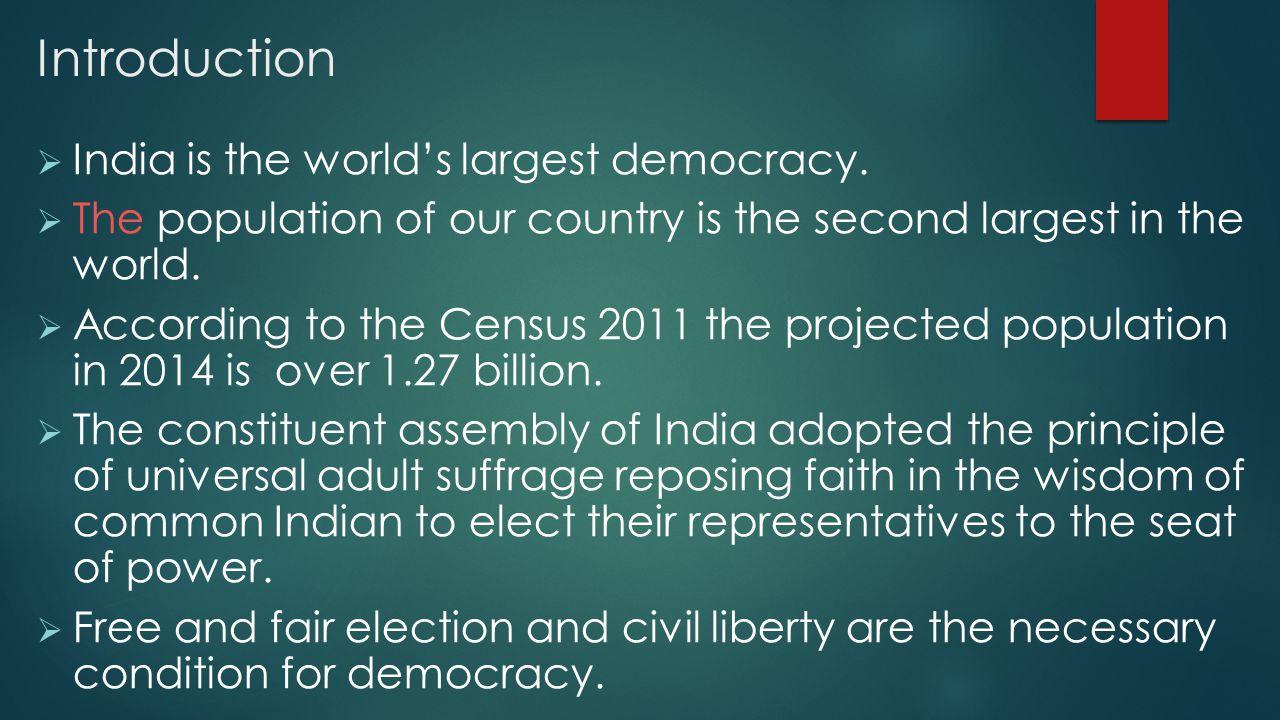 सामा U यतः लोकतंत्र विभिन्न सिद्धांतों के मिश्रण से बनते हैं, पर मतदान को लोकतंत्र के अधिकांश प्रकारों का चरित्रगत लक्षण माना जाता है।  लोकसभा जनता के प्रतिनिधियों से मिलकर बनी होती है जिन्हें वयस्क मताधिकार के आधार पर प्रत्यक्ष निर्वाचन के }k रा चुना जाता है A  भारत में पहली बार 1952 में लोकसभा का गठन हुआ A  पूरे भारत में 44.87 प्रतिशत की चुनावी भागीदारी दर्ज की A  Lkcls cMh पार्टी ने मतदान क 75.9% (47665951) मत प्राप्त f क ;kA  16 oha लोकसभा esa dqy ernkrkvksa dh la[;k 81 ++4 djksM gSA