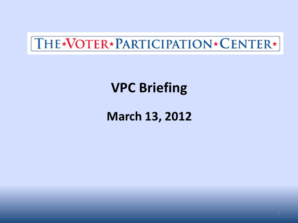 VPC Briefing March 13, 2012 1