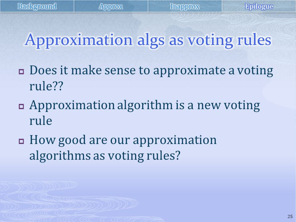  Does it make sense to approximate a voting rule .