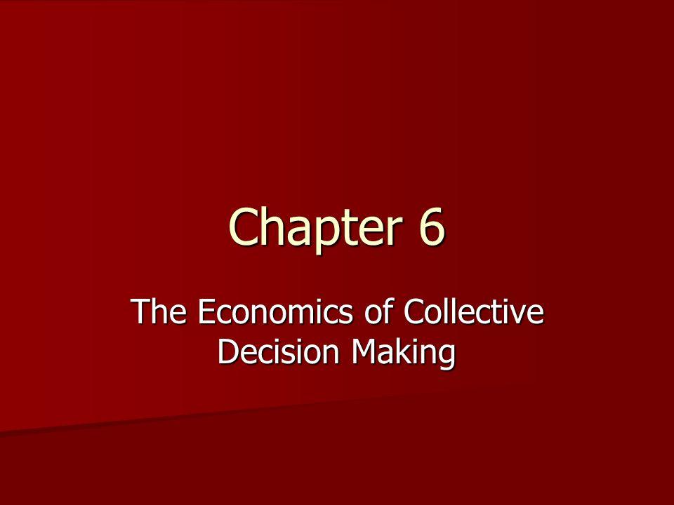 Public Choice Using the tools of economics (i.e.