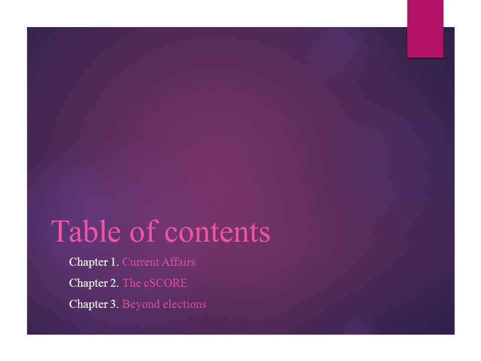 Table of contents Chapter 1. Current Affairs Chapter 2. The cSCORE Chapter 3. Beyond elections