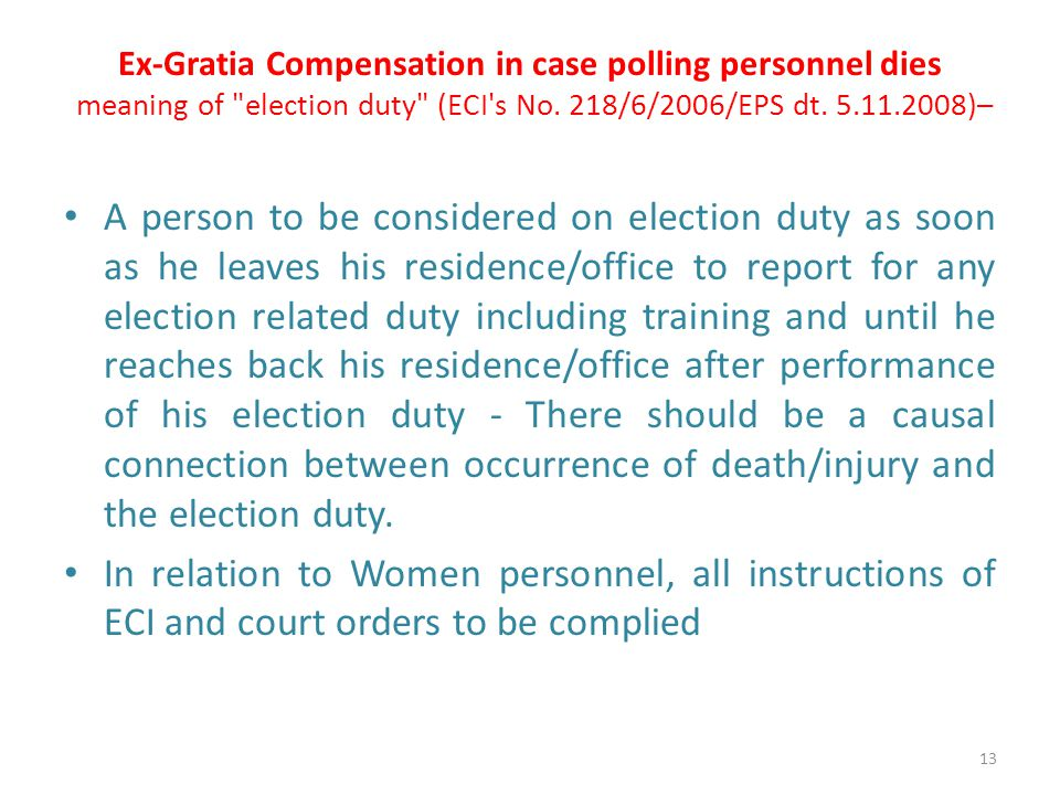 Ex-Gratia Compensation in case polling personnel dies meaning of election duty (ECI s No.