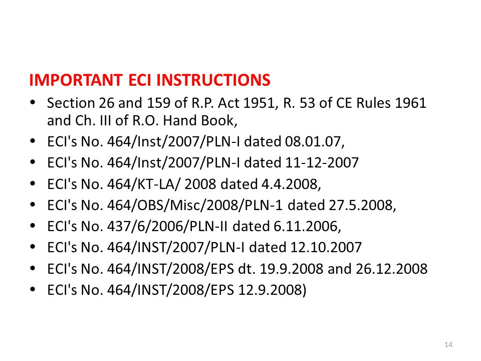 IMPORTANT ECI INSTRUCTIONS  Section 26 and 159 of R.P.