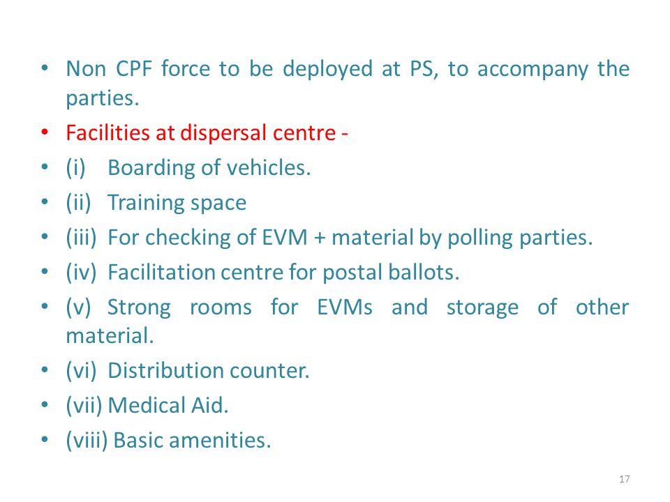 Non CPF force to be deployed at PS, to accompany the parties.