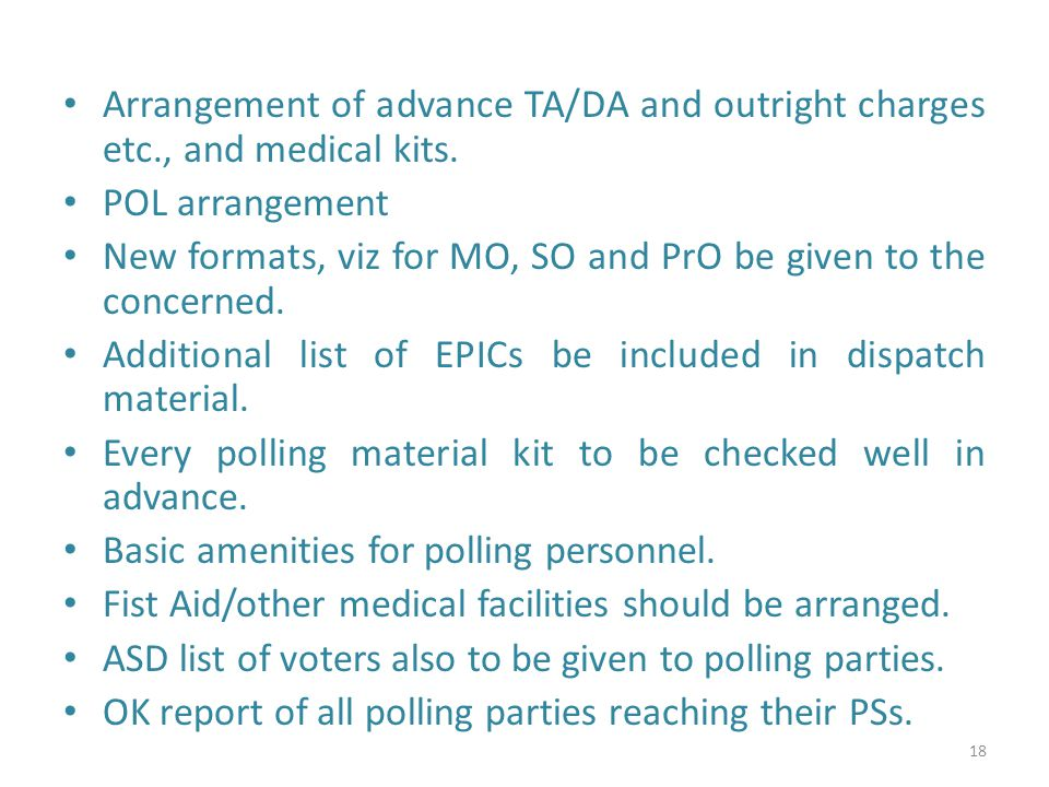 Arrangement of advance TA/DA and outright charges etc., and medical kits.