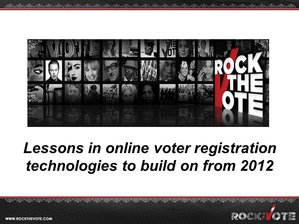 Lessons in online voter registration technologies to build on from 2012