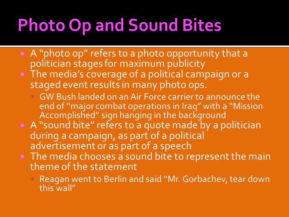  A photo op refers to a photo opportunity that a politician stages for maximum publicity  The media's coverage of a political campaign or a staged event results in many photo ops.