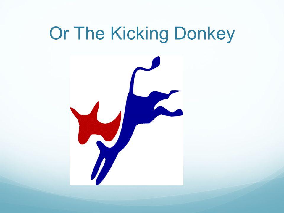 Or The Kicking Donkey