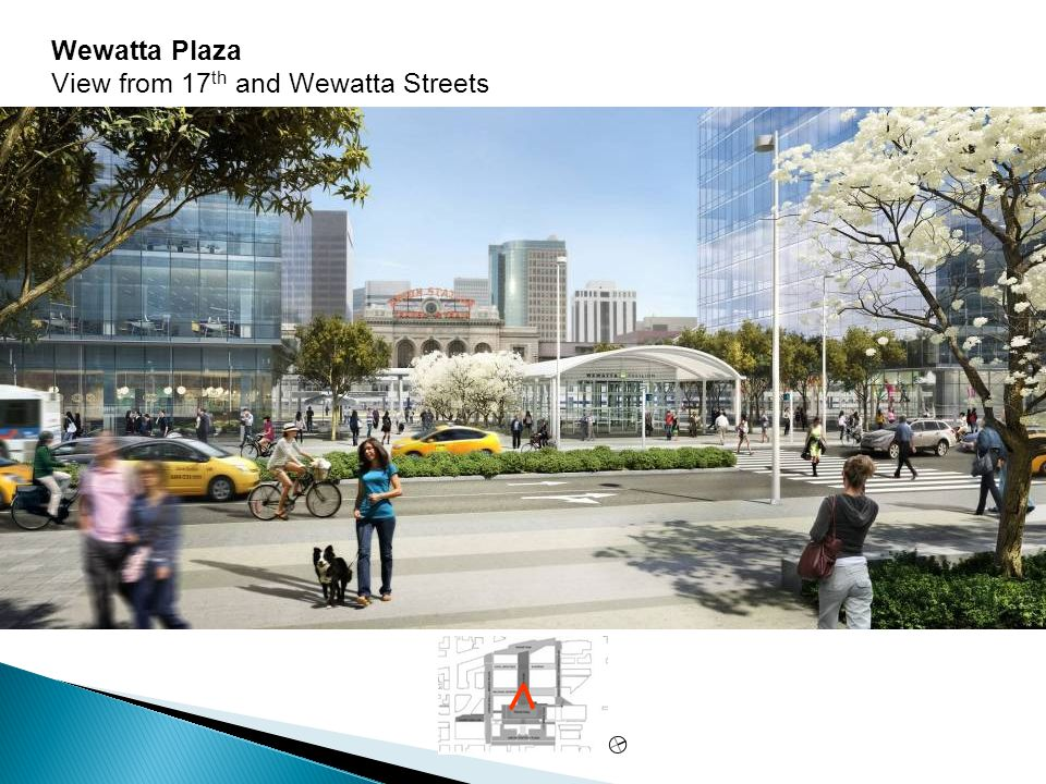 Wewatta Plaza View from 17 th and Wewatta Streets