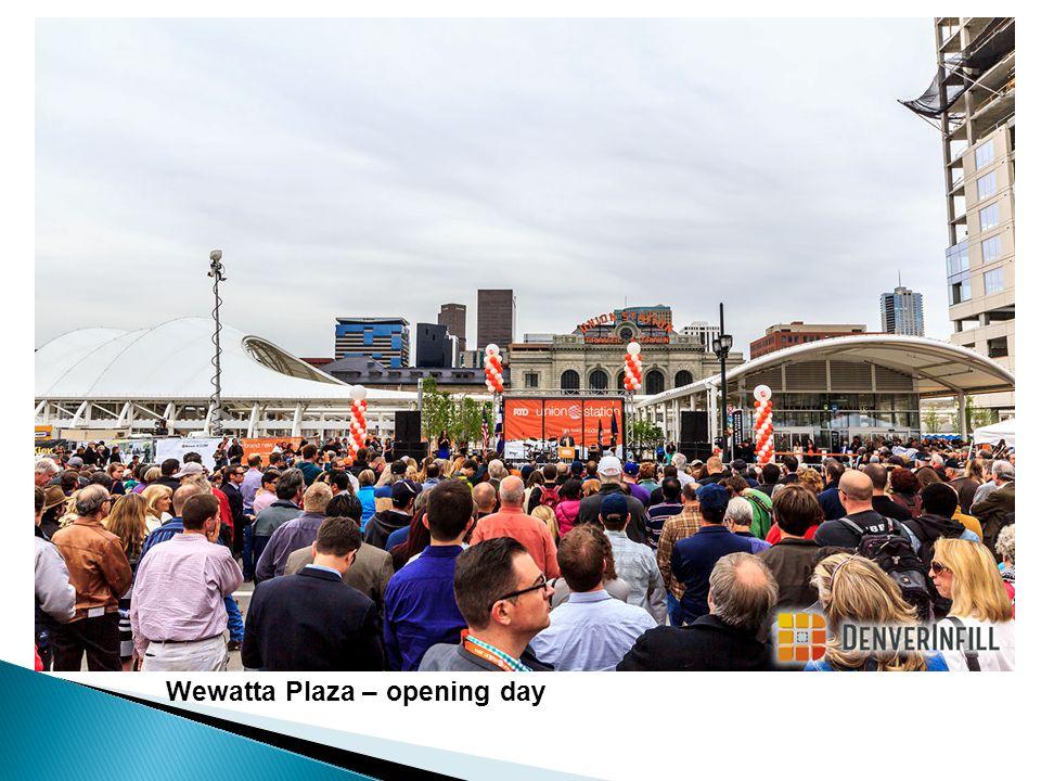 Wewatta Plaza – opening day