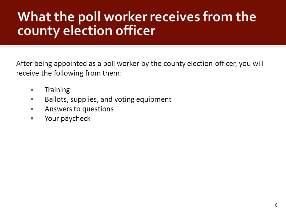 When the time arrives for closing the poll (usually 7:00 pm), use the following procedure: 1.Lock the outer doors.