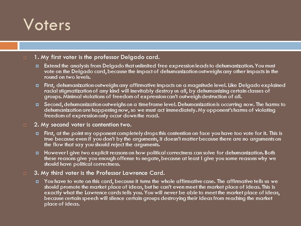 Voters  1. My first voter is the professor Delgado card.