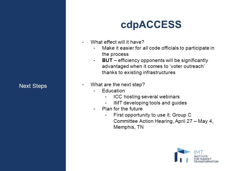 Next Steps cdpACCESS -What effect will it have.
