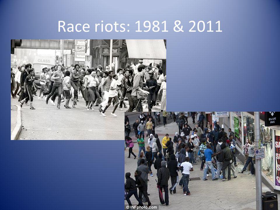 Race riots: 1981 & 2011