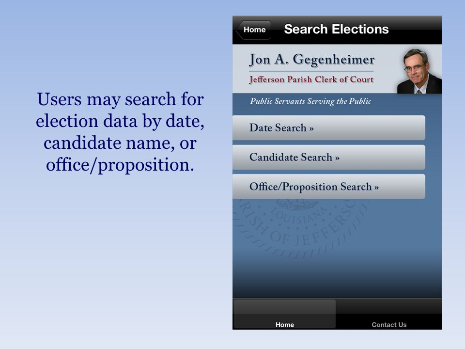 Users may search for election data by date, candidate name, or office/proposition.