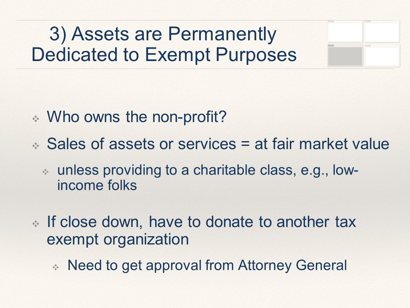 3) Assets are Permanently Dedicated to Exempt Purposes ❖ Who owns the non-profit.