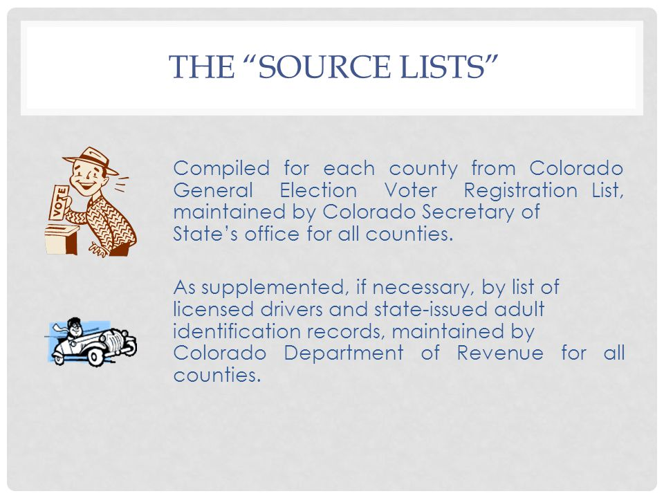"THE ""SOURCE LISTS"" Compiled for each county from Colorado General Election Voter Registration List, maintained by Colorado Secretary of State's office"