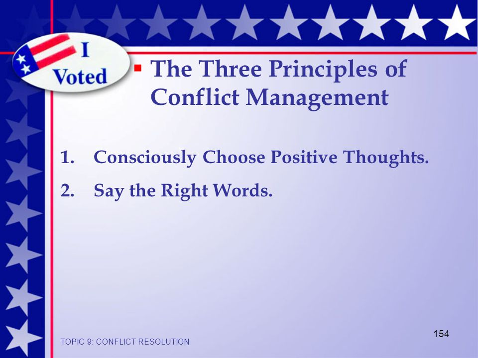 154 1.Consciously Choose Positive Thoughts. 2. Say the Right Words.