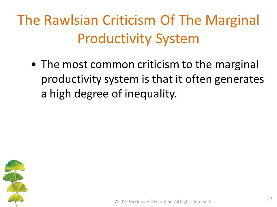 The Rawlsian Criticism Of The Marginal Productivity System ©2015 McGraw-Hill Education.