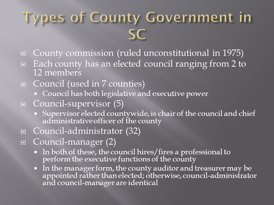 Other elected county officials (in SC or elsewhere) may include  Sheriff  Attorney  Judge (Family Court, Probate Court, etc.)  Clerk of Court  Coroner  Treasurer  Auditor  Assessor