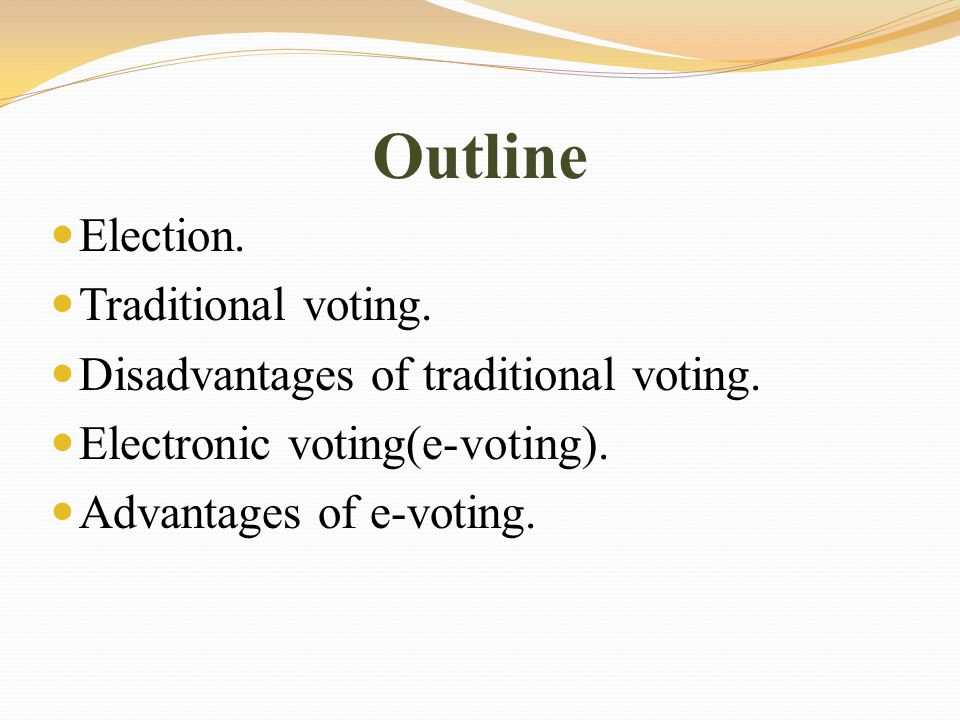 Outline The whole sequence of our project:  Registration(Administrator, Candidate, Voter).