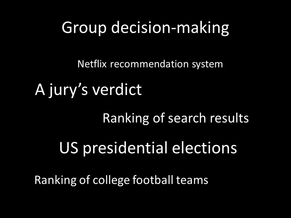 Majority rule Two alternatives: Three alternatives?