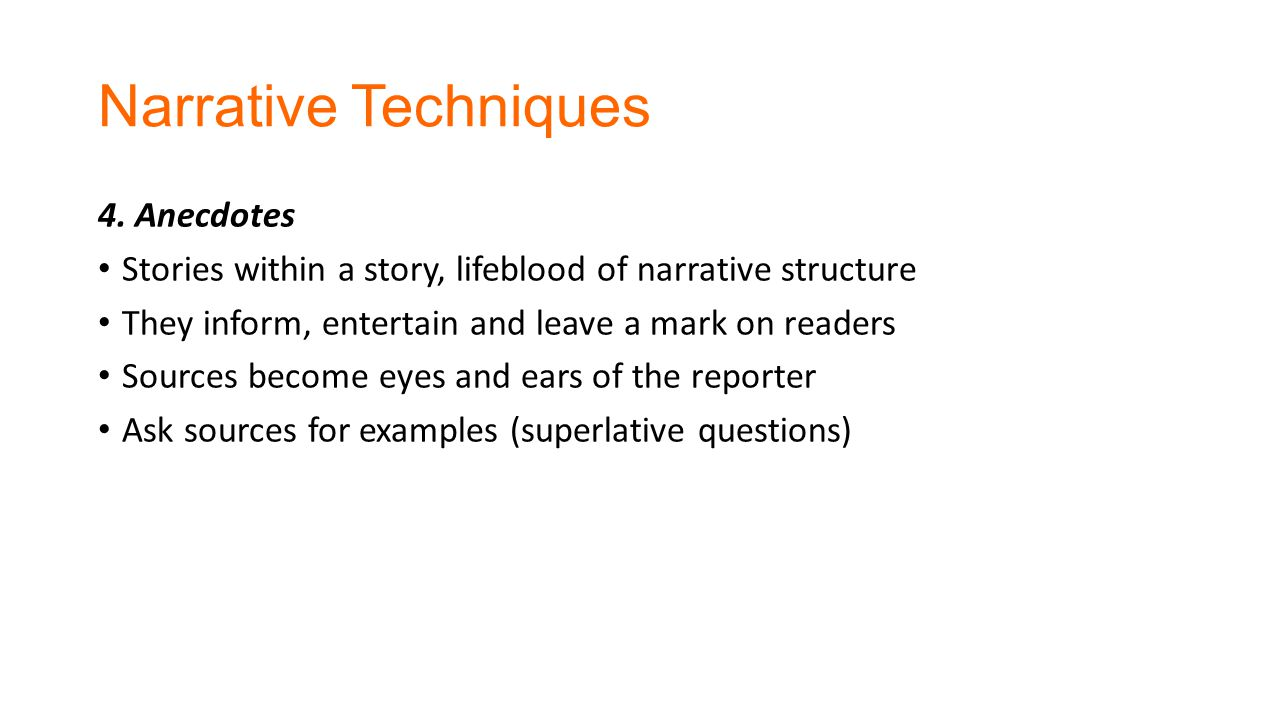 Narrative Techniques 4.