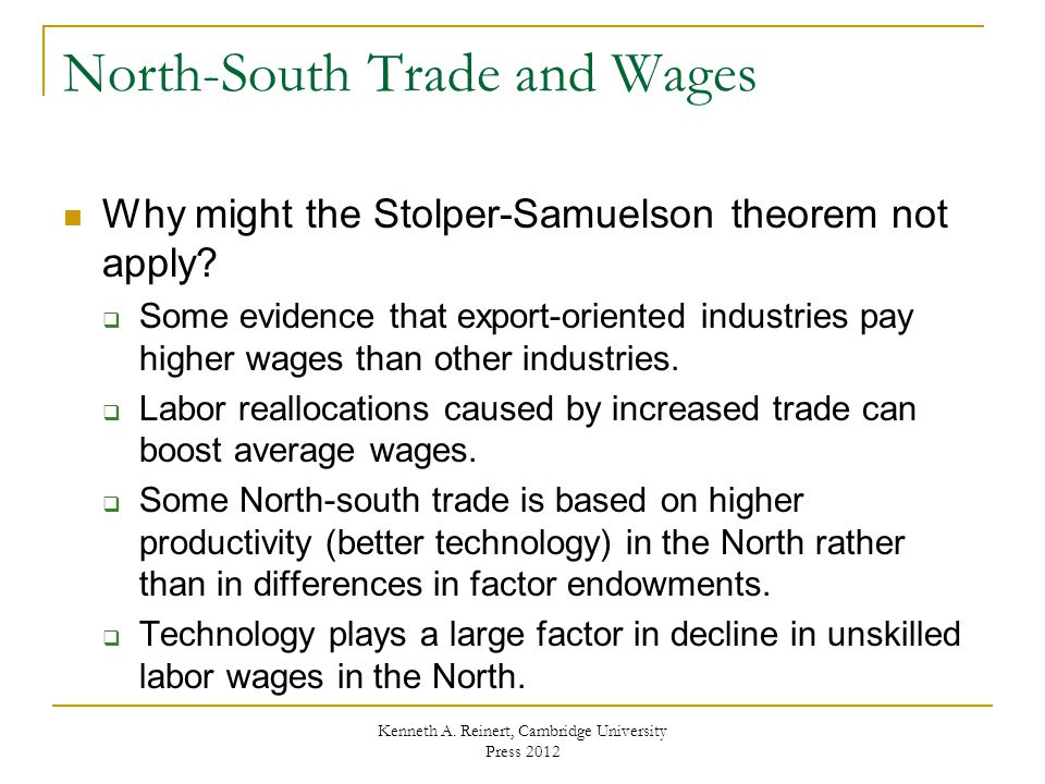 North-South Trade and Wages Why might the Stolper-Samuelson theorem not apply.