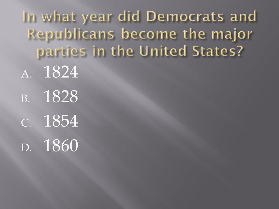 A. 1824 B. 1828 C. 1854 D. 1860