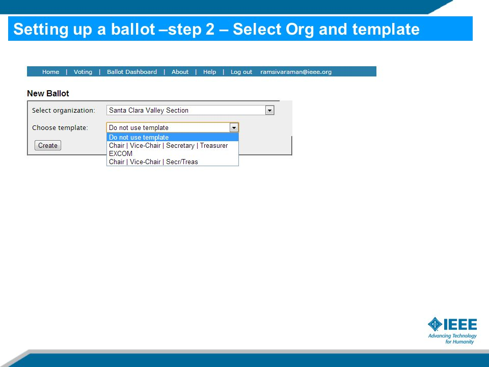 Setting up a ballot –step 2 – Select Org and template