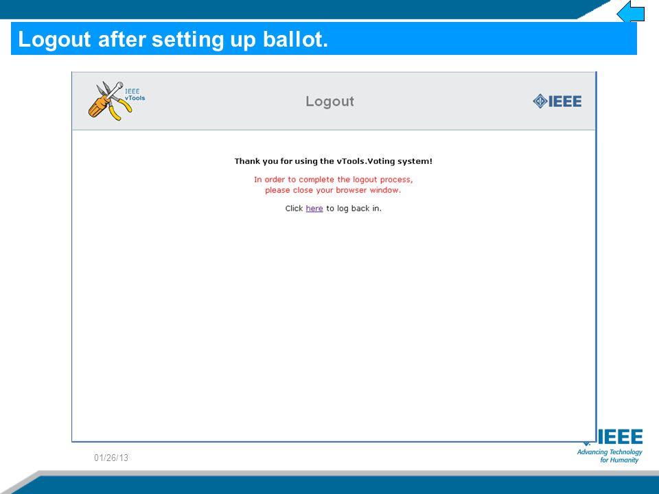 01/26/13 Logout after setting up ballot.