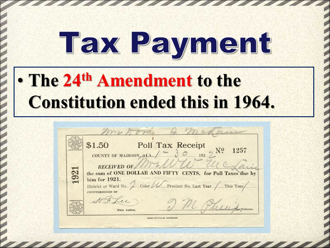 The 24 th Amendment to the Constitution ended this in 1964.The 24 th Amendment to the Constitution ended this in 1964.