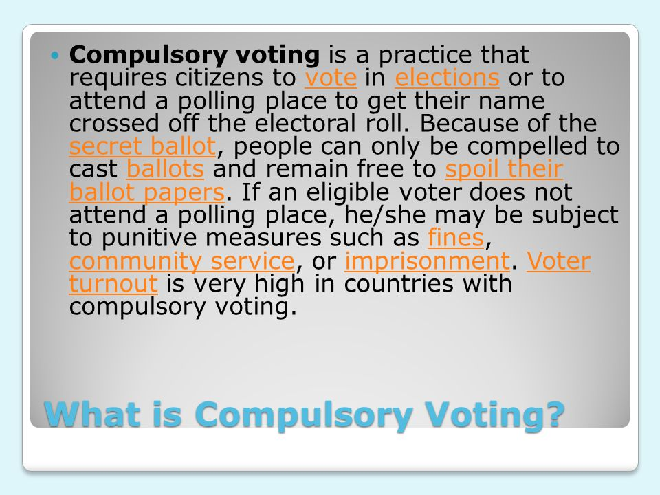 What is Compulsory Voting.