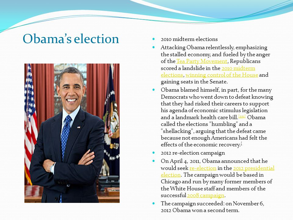 2010 midterm elections Attacking Obama relentlessly, emphasizing the stalled economy, and fueled by the anger of the Tea Party Movement, Republicans s