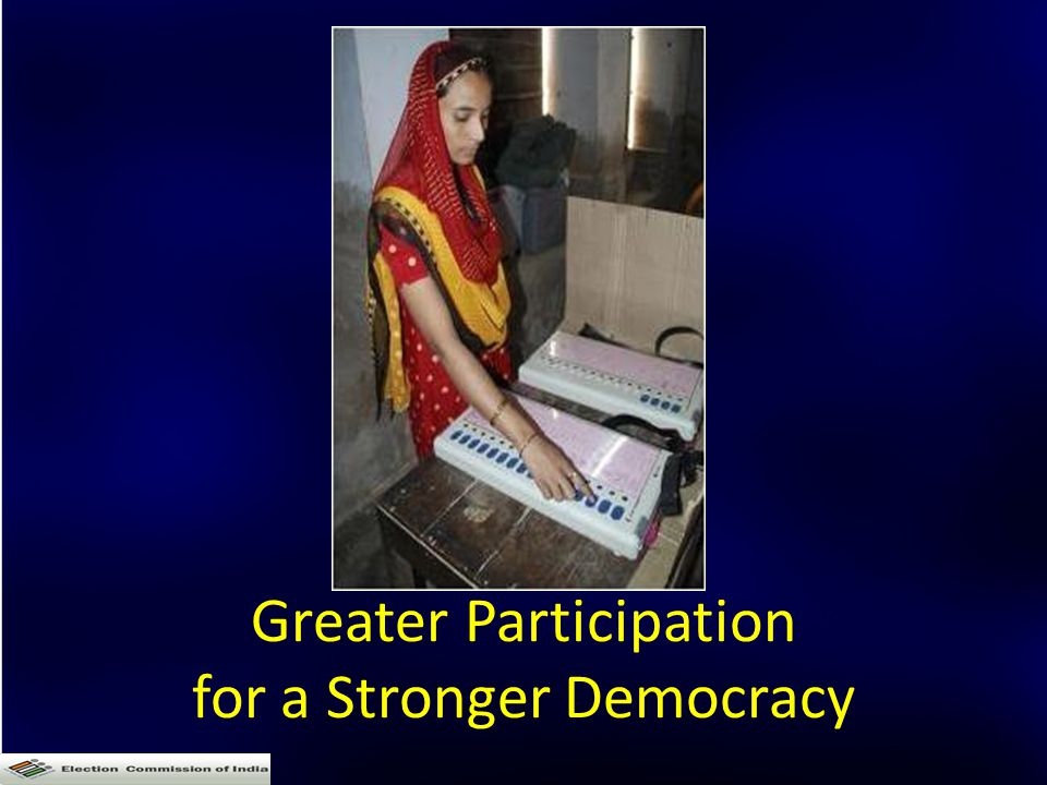 Greater Participation for a Stronger Democracy