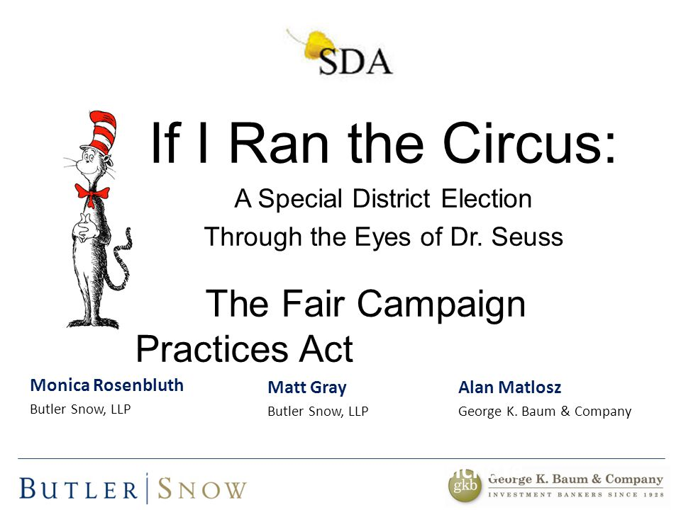 If I Ran the Circus: A Special District Election Through the Eyes of Dr.