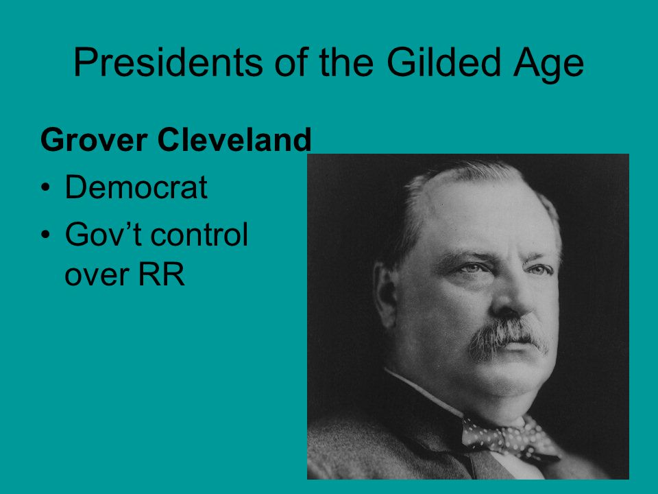 Presidents of the Gilded Age Chester Arthur Republican Created Civil Service Commission Check qualifications