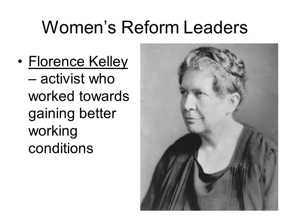 Women's Reform Leaders Susan B Anthony – activist who worked towards gaining suffrage for women –Created National American Woman Suffrage Association