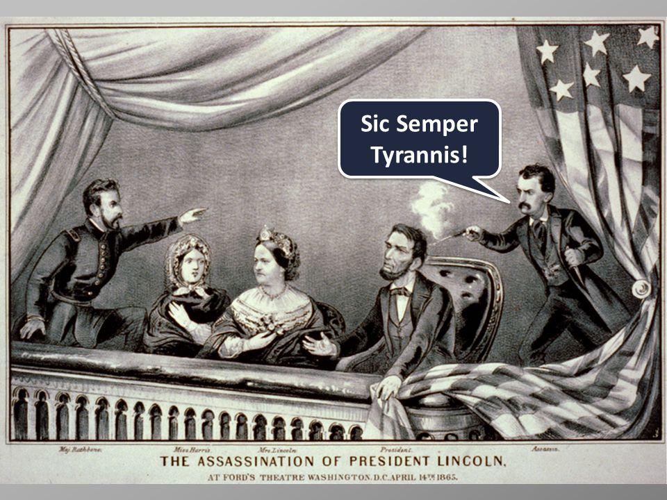 Sic Semper Tyrannis!