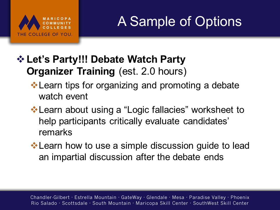 A Sample of Options  Let's Party!!. Debate Watch Party Organizer Training (est.