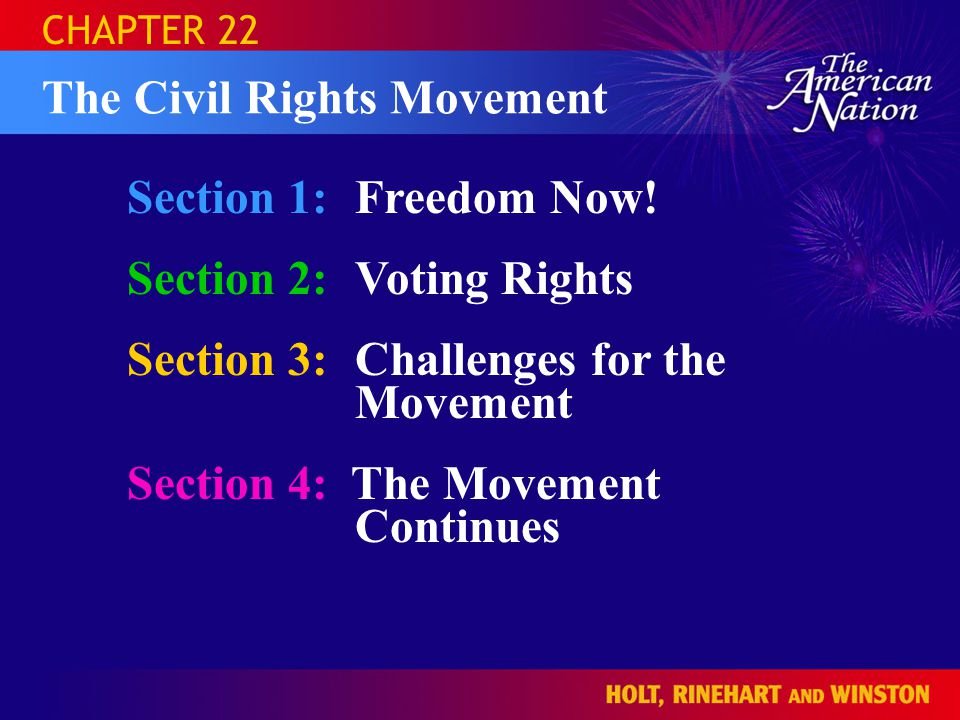 SECTION 1 Freedom Now! Question: Why did civil rights leaders use nonviolent tactics?