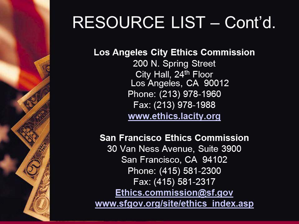RESOURCE LIST – Cont'd. Los Angeles City Ethics Commission 200 N.