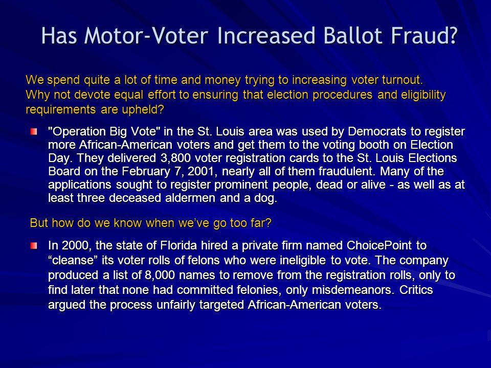 Has Motor-Voter Increased Ballot Fraud?