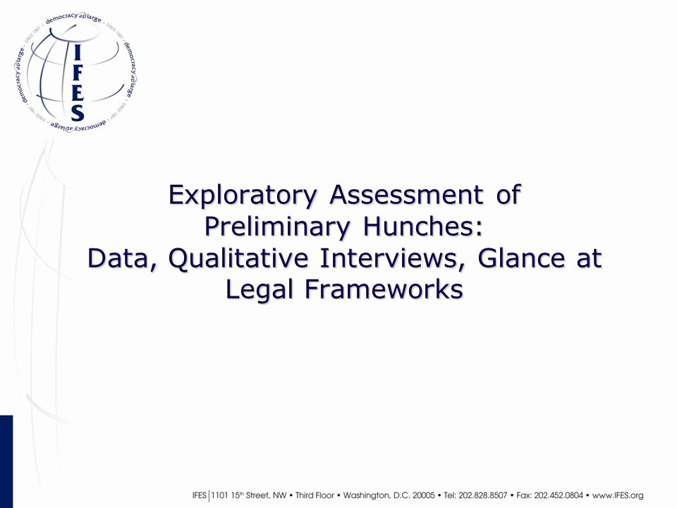 Exploratory Assessment of Preliminary Hunches: Data, Qualitative Interviews, Glance at Legal Frameworks