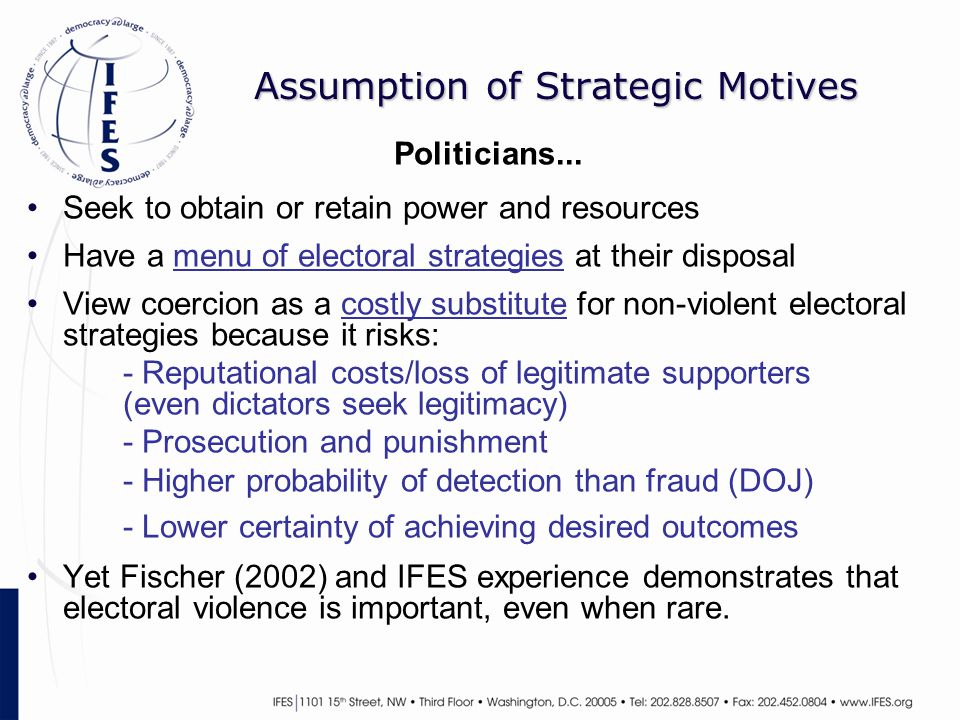 Assumption of Strategic Motives Politicians...