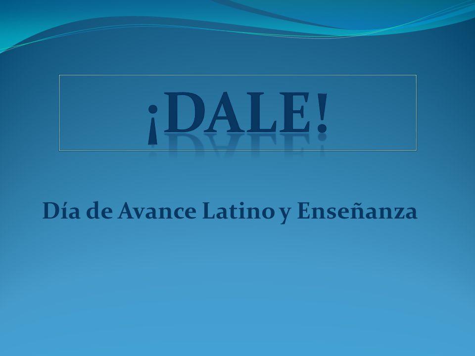 Día de Avance Latino y Enseñanza