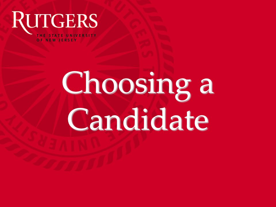 Choosing a Candidate
