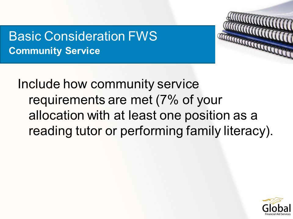 Include how community service requirements are met (7% of your allocation with at least one position as a reading tutor or performing family literacy).