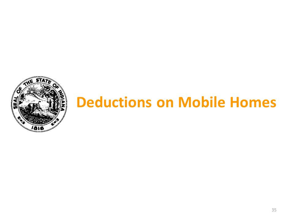 Deductions on Mobile Homes 35