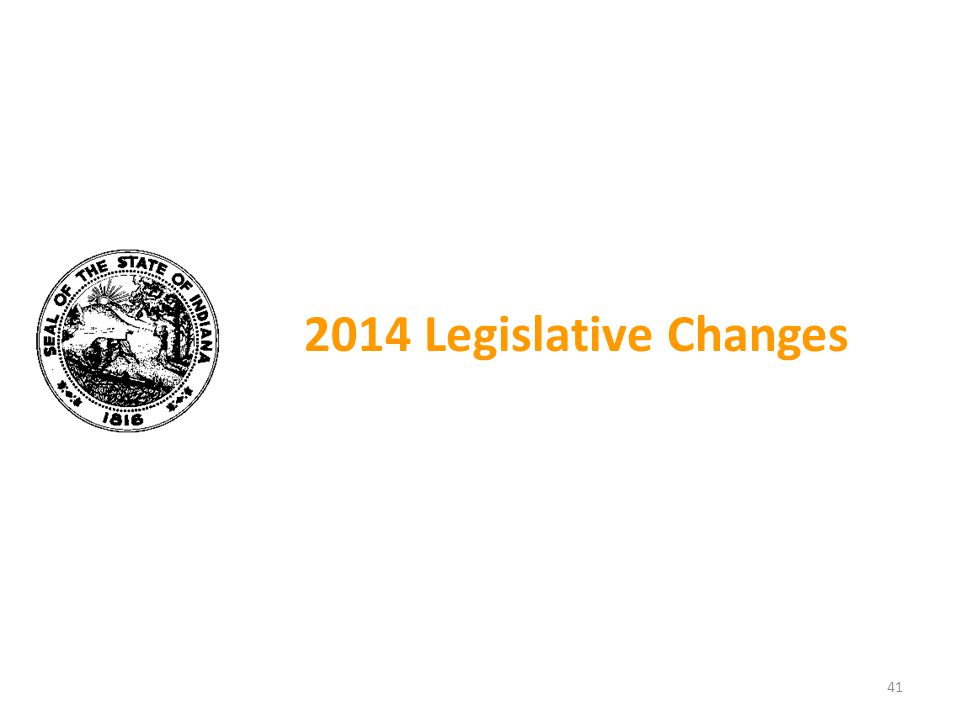 2014 Legislative Changes 41